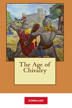 [DОWΝLОАD] The Age of Chivalry PDF   Thomas Bulfinch    eBook Chivalry, Library Books, Pdf, Painting, Paintings, Draw, Drawings