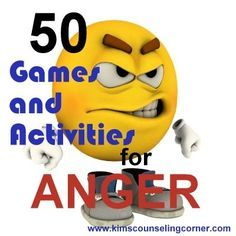 50 Activities and Games Dealing With Anger | Kim's Counseling Corner -- many not applicable, want to try Relax Jar & Angry Paper Toss. Anyone who knows me should not be surprised I pinned this.