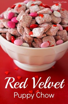 Red Velvet Puppy Chow~Ingredients: 5 C. Rice Chex cereal,  3/4 C. white chocolate melts or chips,  1/4 C. chocolate melts or chips,  2 oz cream cheese room temp,  1 1/2 Tbsp. milk,  1 C. Red Velvet Cake mix,  1/2 C. powdered sugar,  Valentines colored M's or other candies,  Heart sprinkles for extra decoration and cute-ness