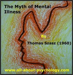 'Psychotherapy' is a private, confidential conversation that has nothing to do with illness, medicine, or healing. History Of Psychology, Psychology Student, Thomas Szasz, Gestalt Therapy, Humanistic Psychology, Abraham Maslow, Culture Club, Psychiatry, Classic Books