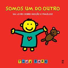 Livro infantil sobre adoção: Somos um do outro, Todd Parr, Panda Books | ADOÇÃO e a GRAVIDEZ INVISÍVEL