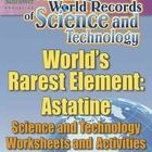 A complete lesson about the world's rarest element that begins with an AMAZING WORLD RECORD OF SCIENCE—  ✓ The World's Rarest Element—Astatine!  Th...