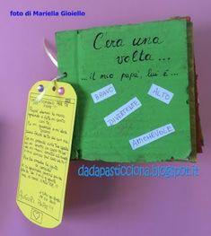 Dada Pasticciona: C'ERA UNA VOLTA... IL MIO PAPA' un libro gioco per... Living Puppets, I Love You Mom, Mom Day, Fathers Day, Diy And Crafts, Preschool, Projects To Try, Education, Children