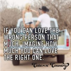 Time to heal Country Love Quotes, Real Country Girls, Cute N Country, Country Life, Lessons Learned, Life Lessons, Story Blogs, Gentleman Quotes, Wrong Person