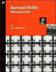 This is an extraordinary photographic essay of the master artist-blacksmith Samuel Yellin, whose work represents the culmination of 19th-century wrought iron design. This book is the only attempt to record carefully the development and growth of this artistic giant. | eBay!