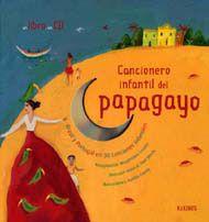 Cancionero infantil del papagayo. Brasil y Portugal en 30 canciones infantiles