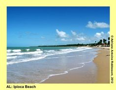 ALAGOAS: Ipioca Beach  http://insiderbrazil.wordpress.com/2012/08/27/travel-in-brazil-alagoas-07-ipioca-beach/