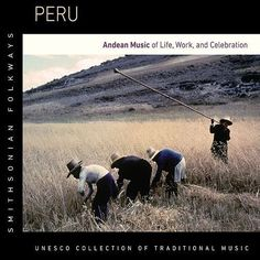 Peru: Andean Music of Life, Work & Celebration [CD]