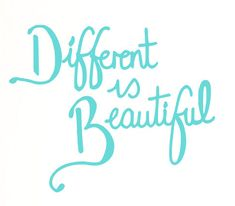 Dare to be different ~ Different is Beautifull