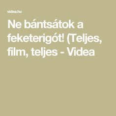 Ne bántsátok a feketerigót! (Teljes, film, teljes - Videa Neon, Movies, Films, Neon Colors, Cinema, Movie, Film, Movie Quotes, Movie Theater