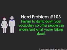 Nerd problem