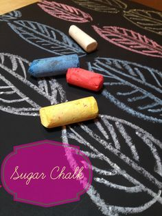 Sugar Chalk--soak regular sidewalk chalk in a sugar water solution and get more vibrant color with less dust!