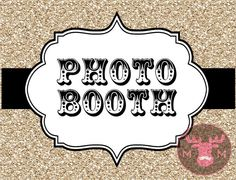 INSTANT DOWNLOAD  Photo Booth Sign Gold Glitter  by TheManicMoose, $5.00