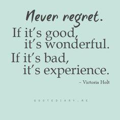 one of my mottos.