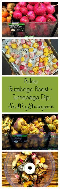 Paleo Rutabaga Roast + Turnabaga Dip (AKA Rutabaga and Turnips together). Ugly but yummy!