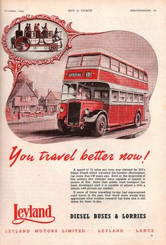 Leyland Motors bus advert - You travel better now! - 1947 by mikeyashworth, via…