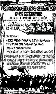 Jornada Cultural-Informativa y de Protesta. 28 feb, 12 hrs, Parque Revolución (Nva. Sta. María-Azcapotzalco)