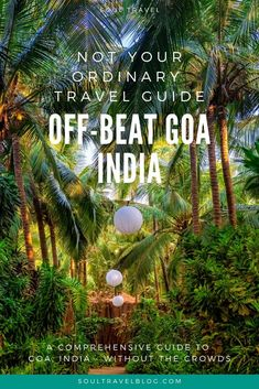 Off Beat Goa, India - Complete Travel Guide! One of India's most popular states, Goa has been called overtouristed and overcrowded. Our must-read Goa travel guide helps you get the best of Goa, with fewer crowds Goa Travel, India Travel Guide, Paris Travel, Shopping Travel, Nightlife Travel, Beach Travel, Luxury Travel, Goa Indien, Travel Guides