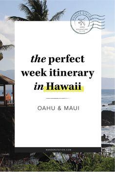 The Perfect Week Itinerary: Hawaii