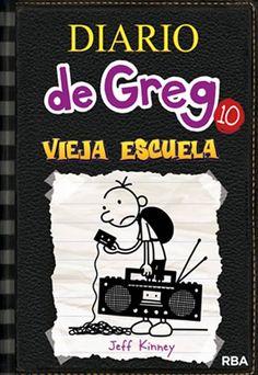 """""""Diario de Greg 10: Vieja escuela"""" Jeff Kinney"""
