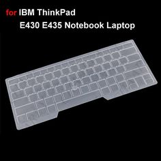 http://www.chaarly.com/keyboard-protectors-/25834-silicone-keyboard-cover-keyboard-protector-sheet-for-ibm-thinkpad-e430-e435-notebook-laptop.html