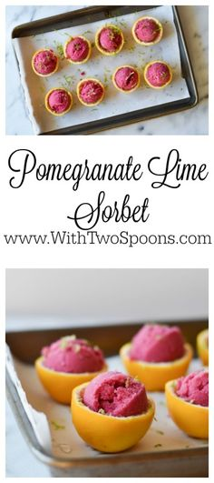 Pomegranate Lime Sorbet because summer is coming! Recipe on www.WithTwoSpoons.com