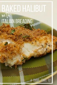 Tired of the same old fish recipe? Try this Baked Halibut with Italian Breading recipe!