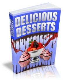 Delicious Desserts Recipes PDF Ebook With PLR On CD Mouth Watering Recipes Ebook