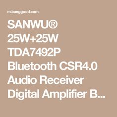 SANWU® 25W+25W TDA7492P Bluetooth CSR4.0 Audio Receiver Digital Amplifier Board Sale - Banggood Mobile