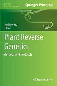 Download Ebook Plant Reverse Genetics Methods And Protocols