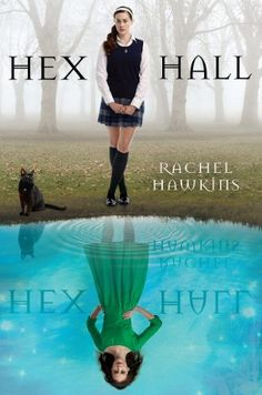 Books about magical schools like Harry Potter | Books with magical schools | |YA magical schools | hex hall by rachel hawkins