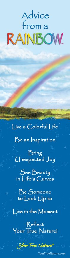 "Mothering Advice from a Rainbow: ""Be Someone to Look up to."" Your True Nature"