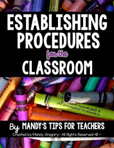 Establishing procedures for the classroom | First Week of School Round Up