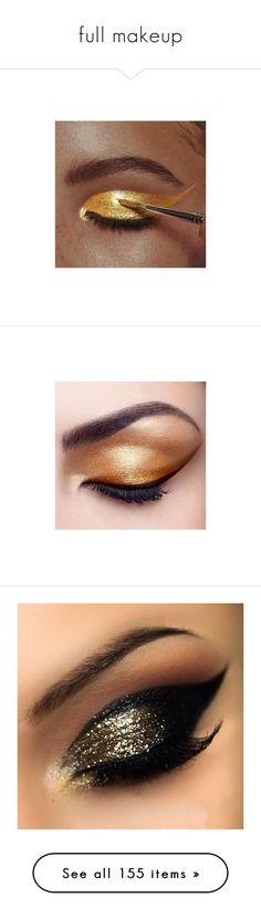 """full makeup"" by mockingbirddinosaur ❤ liked on Polyvore featuring makeup, eyes, beauty, beauty products, eye makeup, make, eyeliner, olho, eye brow makeup and eyeshadow"