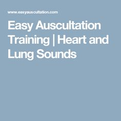 Easy Auscultation Training | Heart and Lung Sounds