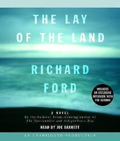 The Lay of the Land by Richard Ford (2006, CD, Unabridged)