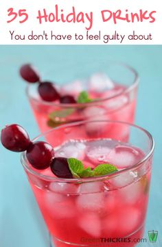 35 Luxurious Healthy Holiday Drinks you don't have to feel guilty about! http://www.greenthickies.com/35-luxurious-healthy-holiday-drinks #paleo