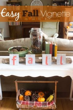 Easy DIY fall vignette. Made with natural elements, yard sale finds and a few DIY's