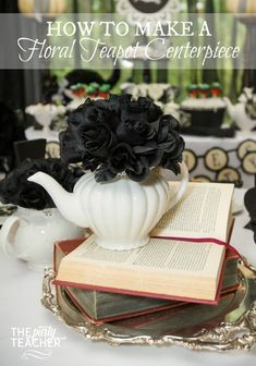This was made for a Witch's Tea Party, but you could use this idea with any color flowers for any tea party. | How to make a floral teapot centerpiece by The Party Teacher | http://thepartyteacher.com/2015/10/14/tutorial-how-to-make-a-floral-teapot-centerpiece/