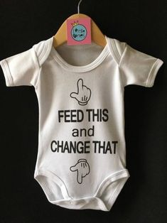 Items similar to Feed This and Change That Baby Onesie / Funny Baby Bodysuit Funky Gift on Etsy Funny Baby Clothes, Funny Babies, Babies Clothes, Babies Stuff, Funny Baby Grows, Baby Boy Romper, Baby Bodysuit, Baby Rompers, Newborn Girl Outfits
