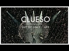 Clueso - Out of Space (LIVE) - Stadtrandlichter LIVE - YouTube