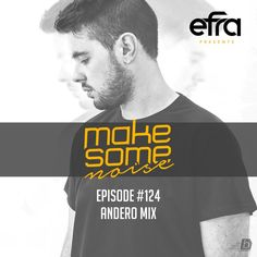 "Check out ""Efra - Make Some Noise #124 (Andero Guest Mix)"" by EFRA on Mixcloud"
