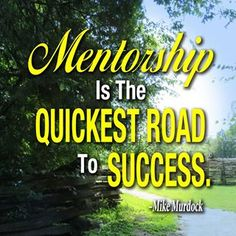Do you have a mentor? I have several - one for each area of my life. Mentors give you the benefit of knowledge & wisdom without the actual trial and error process. Dr Mike, Like Mike, Mike Murdock, Business Stories, Word Of Faith, Knowledge And Wisdom, Journal Quotes, Special People, Meaningful Words