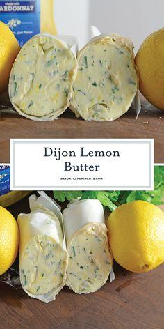 Dijon Lemon Butter is a compound butter recipe that can easily be transformed in. - Dijon Lemon Butter is a compound butter recipe that can easily be transformed into a Dijon Lemon Bu - Lemon Butter Sauce Pasta, Lemon Butter Chicken, Flavored Butter, Homemade Butter, Herb Butter, Wine Butter, Homemade Breads, Chutney, Butter