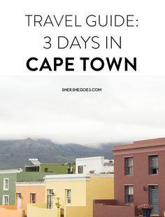 The ultimate travel guide to cape town, south africa.