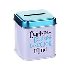 Bright Side Money Tin ~ CAN'T-BE-BOTHERED-TO-COOK-FUND