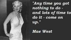 mae west quotations sayings famous quotes of mae west