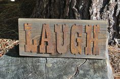 LAUGH - Reclaimed Wood Sign