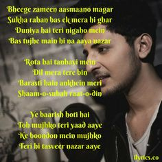 Ye Baarish - Darshan Raval Lyrics from Hindi Songs sung by Darshan Raval. This song is composed by Darshan Raval with lyrics penned by A. Saved Lyrics, Me Too Lyrics, Love Songs Lyrics, Punjabi Love Quotes, Love Quotes In Hindi, Best Love Quotes, Friendship Songs, Quotes That Describe Me, Beautiful Lyrics