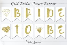 Items similar to Banner, Bridal shower, Bridal Shower Banner, Gold Bridal Shower Banner. Bride to be banner on Etsy Bride To Be Banner, Gold Banner, Bridal Shower Signs, Gold Bridal Showers, Wedding Shower Decorations, Shower Banners, Paper Goods, Handmade Gifts, Etsy